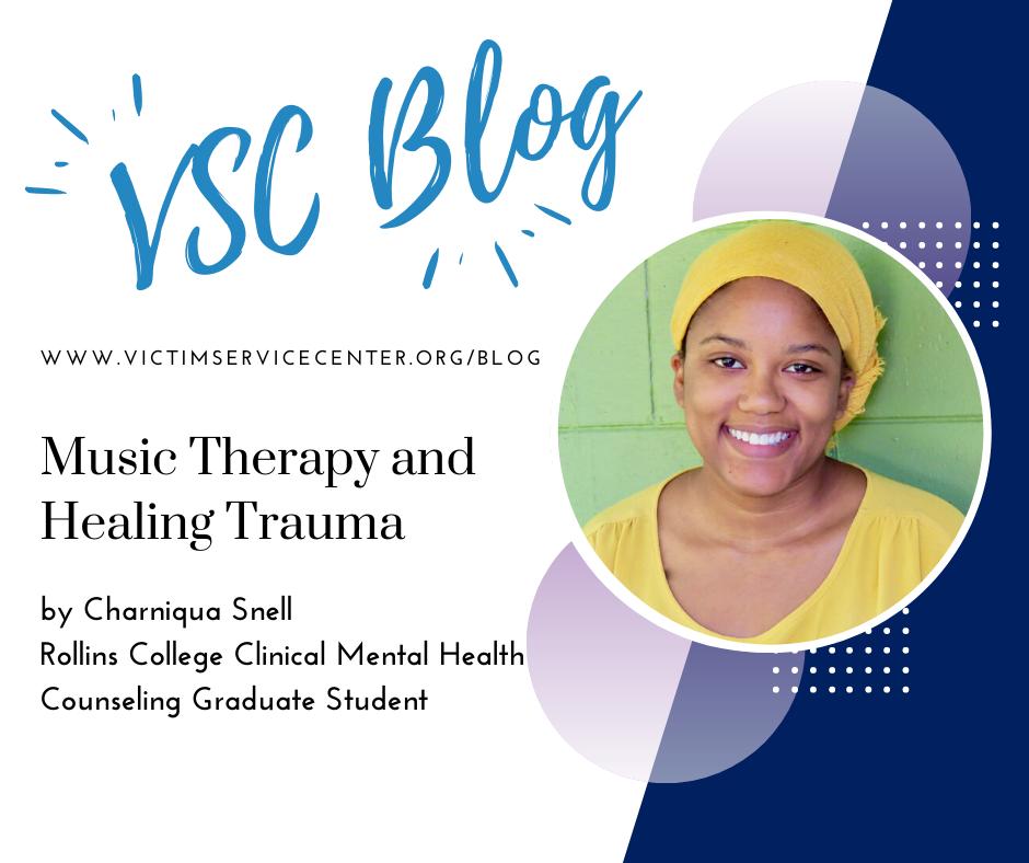 Music Therapy and Healing Trauma